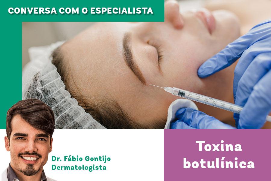 Conversa com o Especialista: toxina botulínica